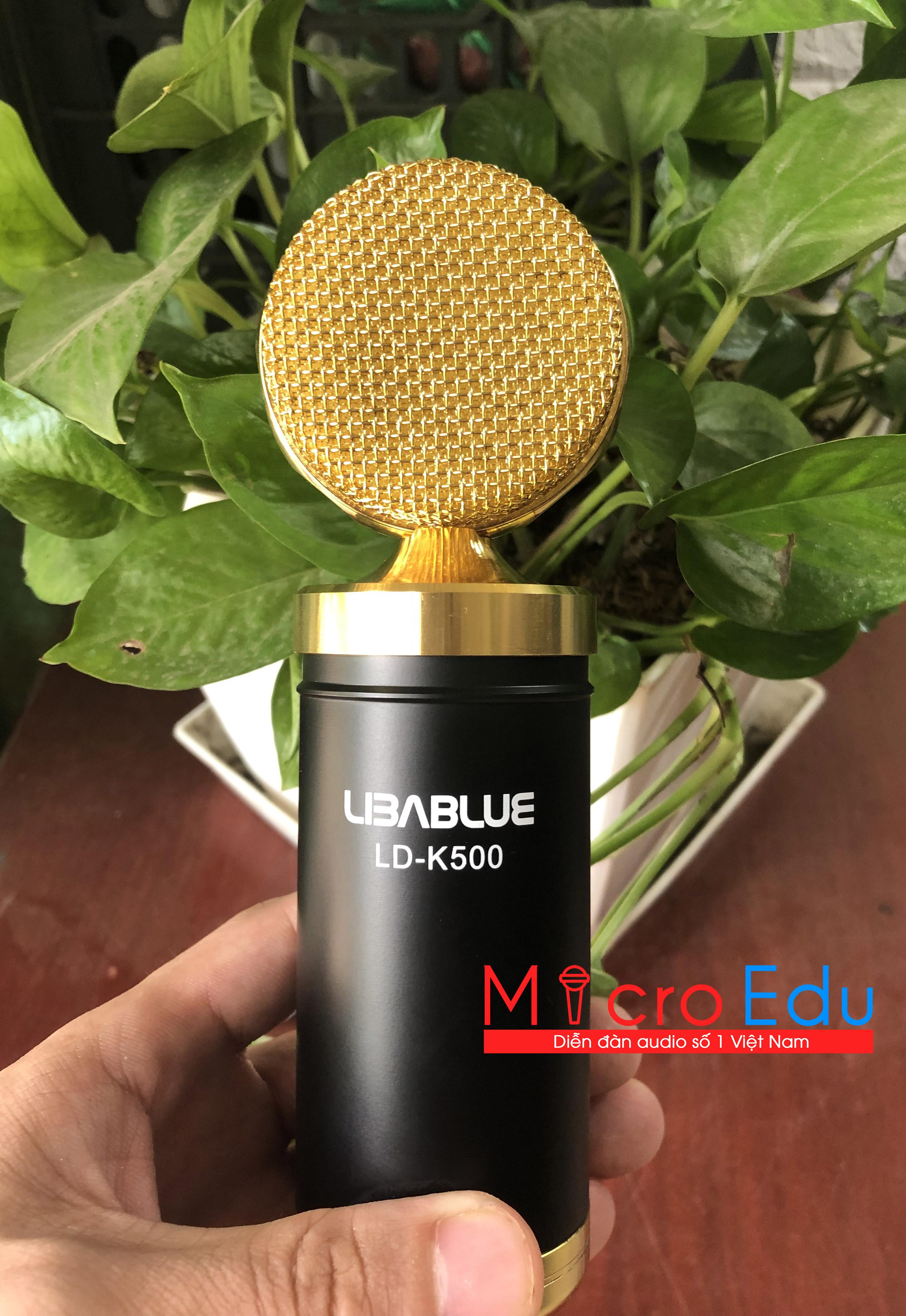 Micro Thu Âm Libablue LD-K500 Đẹp Và Chất Lượng Thế Nào ?