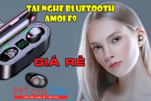 Tai nghe Bluetooth True Wireless Amoi F9 Giá Rẻ Nhưng Chất Lượng